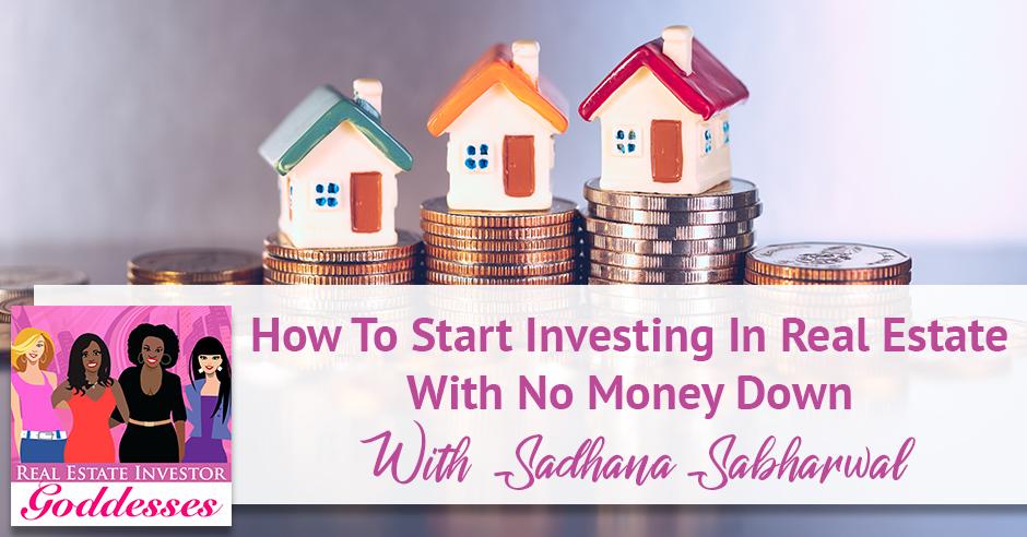 REIG Sadhana Sabharwal   No Money Down