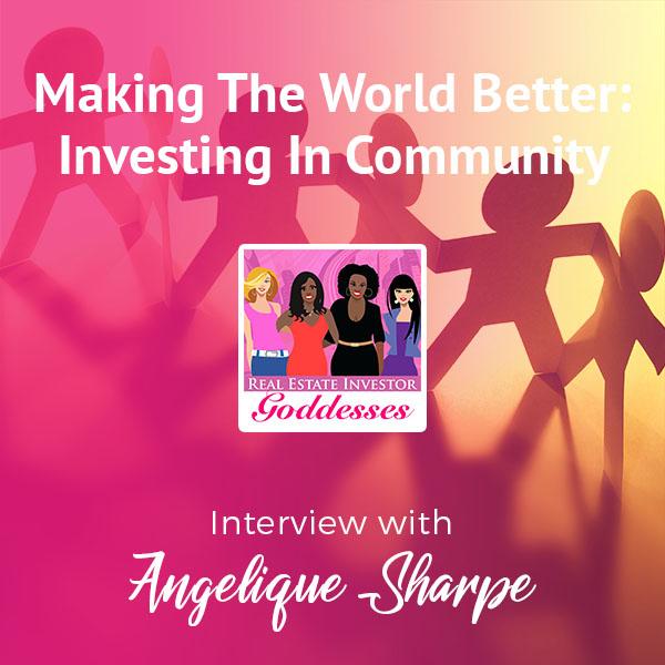 REIG Angelique Sharpe   Investing In Community