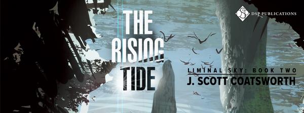 Exclusive Excerpt & Giveaway: J. Scott Coatsworth's The Rising Tide