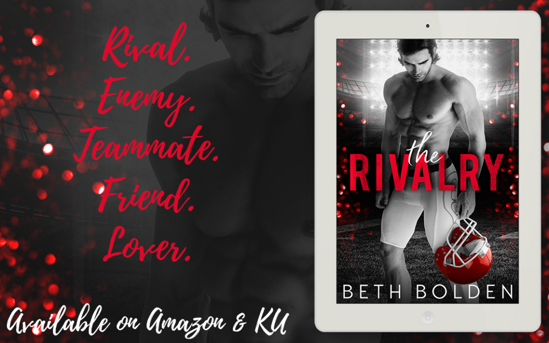 Release Blitz & Giveaway: The Rivalry by Beth Bolden