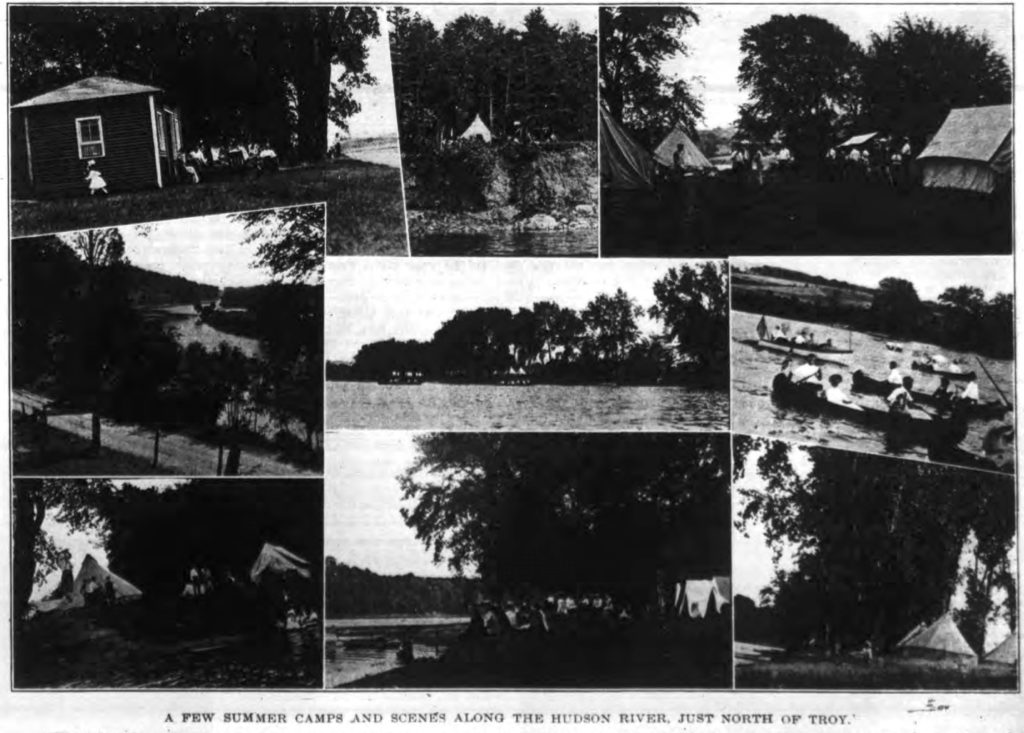 """A FEW SUMMER CAMPS AND SCENES ALONG THE HUDSON RIVER, JUST NORTH OF TROY.  Never before have there been so many summer camps, nor so many campers and pleasure-seekers, along the beautiful stretch of river between the Waterford bridge and the """"Riffs"""" as during this season.  From Lansing's Grove north, both sides of the river are dotted with tents and tiny bungalows, in which 200 or more residents of Troy and vicinity have made their homes for at least a part of the summer season.  Then, too, there has been a great increase in the number of power-boats, launches, rowboats and canoes, and on pleasant Sundays and holidays the pretty river is """"alive"""" with hundreds of boating parties.  The spots most favored by the campers are Weber's farm, Converse's Island, Lansing's Grove and the cliff and point opposite the Country Club grounds above Waterford. Troy Times Art Section. August 26, 1910."""