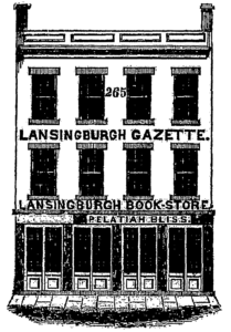 """Illustration showing the Lansingburgh Gazette's building three-story building, """"Lansingburgh Book-Store"""" of Pelatiah Bliss on first floor, a row of four window on both the second and third floors."""