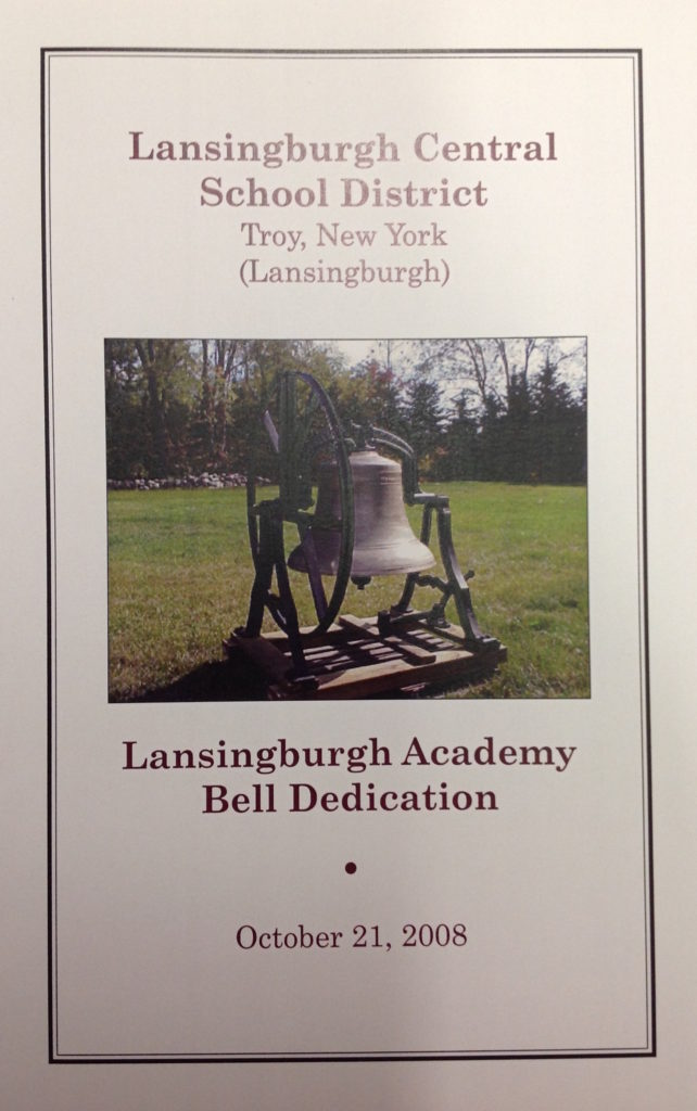 Lansingburgh Central School District Troy, New York (Lansingburgh) Lansingburgh Academy Bell Dedication  October 21, 2008
