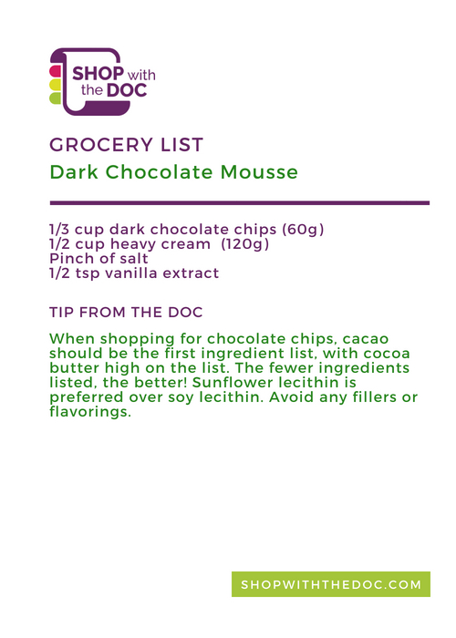 Dark Chocolate Mousse Recipe, Shop With The Doc shopping list