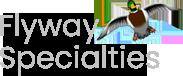 Flyway Specialties