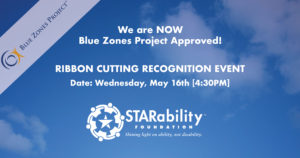 Blue Zones Project Ribbon Cutting Event @ STARability Foundation