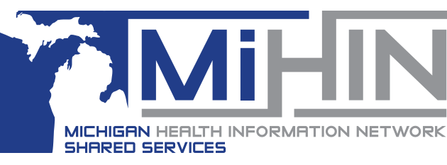 MiHIN – Michigan Shared Services Network