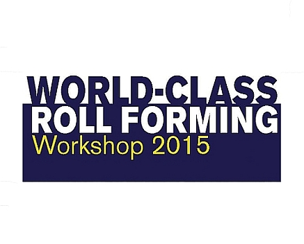 World-Class Roll Forming Workshop 2015