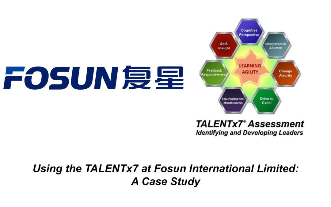 The TALENTx7 & Fosun International Limited Case Study
