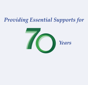 providing essential supports for 70 years