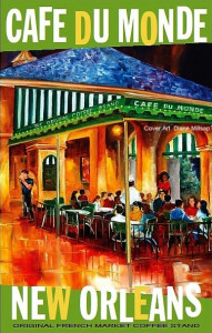 Cafe Du Monde's catalog cover & well known poster (photo courtesy of Cafe Du Monde).