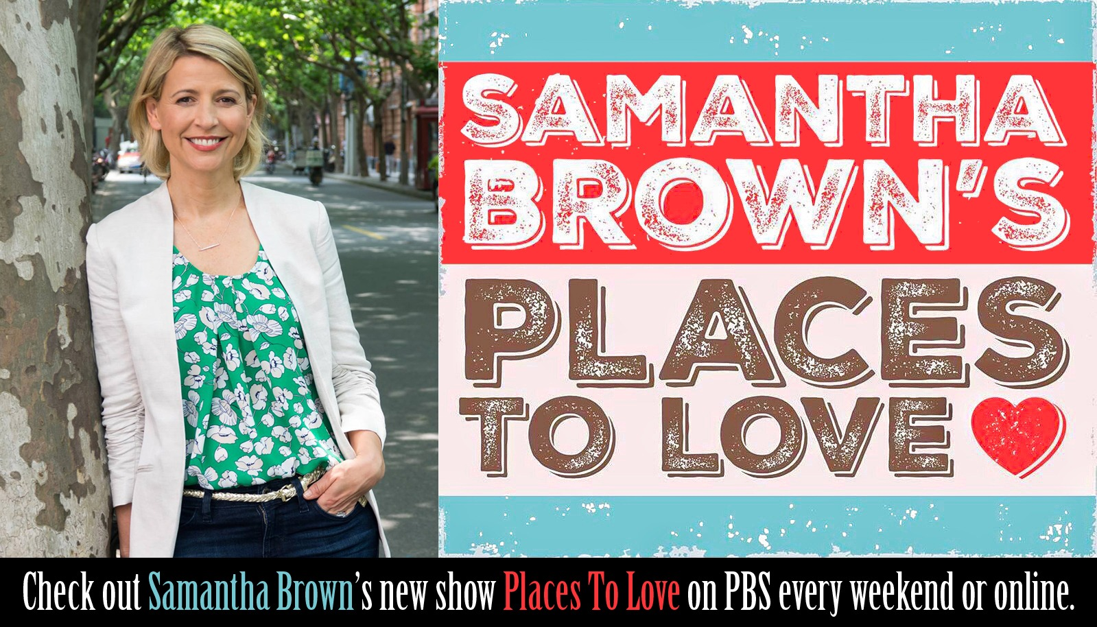Samantha Brown's Places to Love