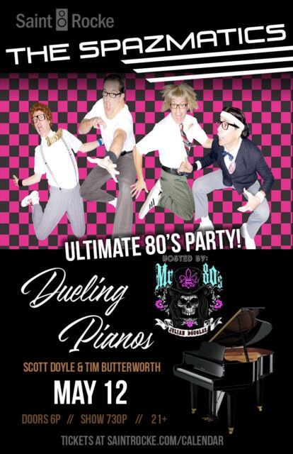 ULTIMATE 80'S PARTY: THE SPAZMATICS & BLAZING DUELING PIANOS @ SAINT ROCKE | California | United States