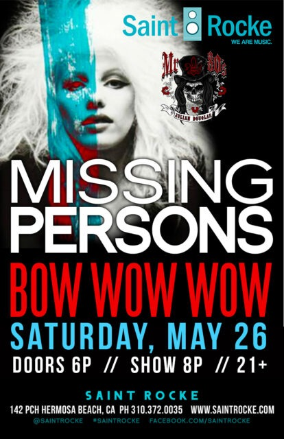 MISSING PERSONS (featuring Dale Bozzio) & BOW WOW WOW @ SAINT ROCKE | Hermosa Beach | California | United States