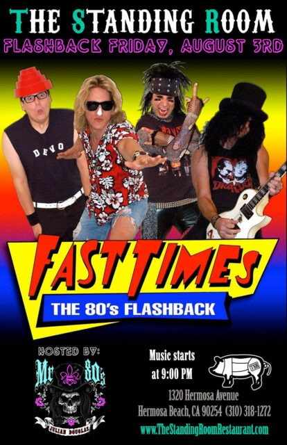 """FAST TIMES: The Ultimate 80's Tribute for """"FLASHBACK FRIDAY"""" @ THE STANDING ROOM 