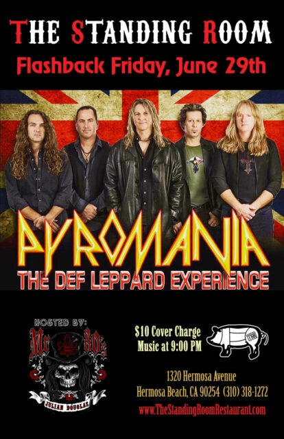 PYROMANIA: A Tribute to DEF LEPPARD @ THE STANDING ROOM | Hermosa Beach | California | United States