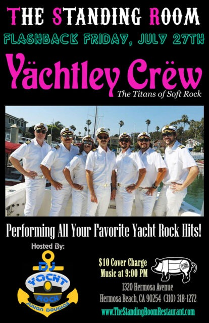 YACHTLEY CREW: Southern California's #1 YACHT ROCK Band @ THE STANDING ROOM | Hermosa Beach | California | United States