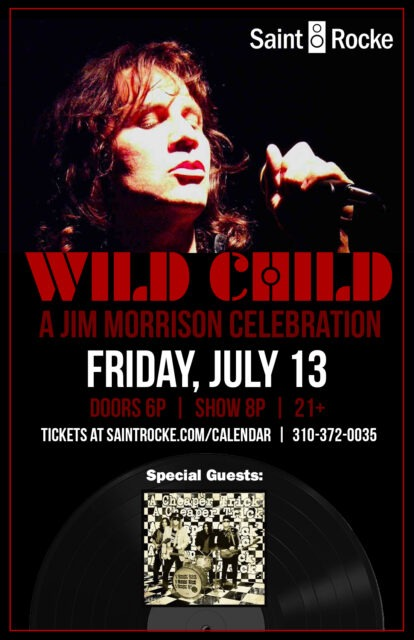 WILD CHILD (Celebration of The Doors & Jim Morrison) & A CHEAPER TRICK (Cheap Trick tribute) @ SAINT ROCKE | Hermosa Beach | California | United States