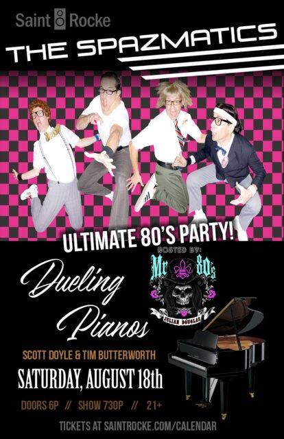 THE SPAZMATICS & BLAZING DUELING PIANOS for The Ultimate 80's Party! @ SAINT ROCKE | Hermosa Beach | California | United States
