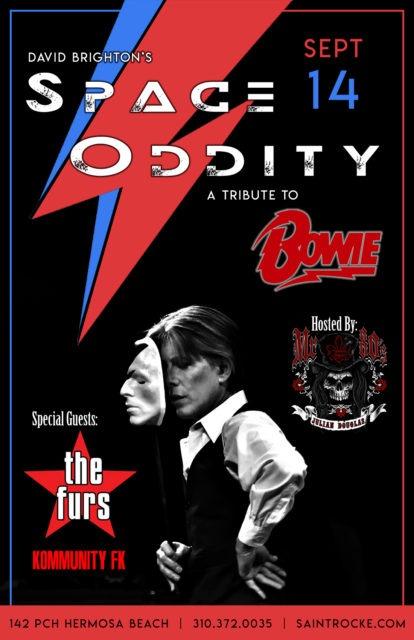 DAVID BRIGHTON'S SPACE ODDITY: A Tribute to DAVID BOWIE w/THE FURS (Psych Furs tribute) @ SAINT ROCKE   Hermosa Beach   California   United States