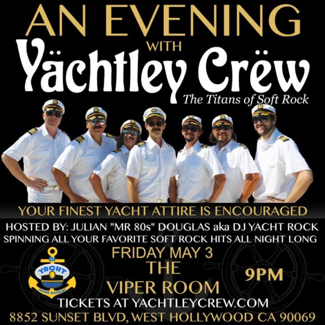 An Evening with YACHTLEY CREW & MR. 80's on The Sunset Strip @ THE VIPER ROOM