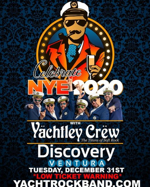 "NEW YEAR'S EVE with YACHTLEY CREW & ""MR. 80'S""... DJ YACHT ROCK @ DISCOVERY VENTURA"