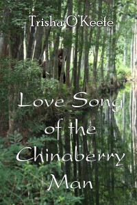 Lovesong of the Chinaberry Man