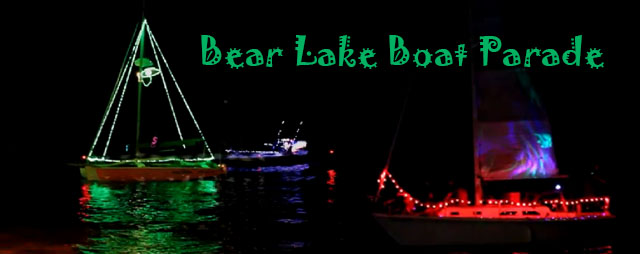Bear Lake Lighted Boat Parade Bear Lake Event