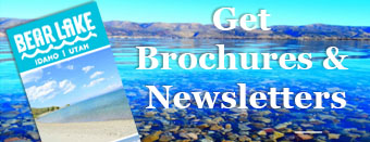 Bear Lake Brochures and Newsletters