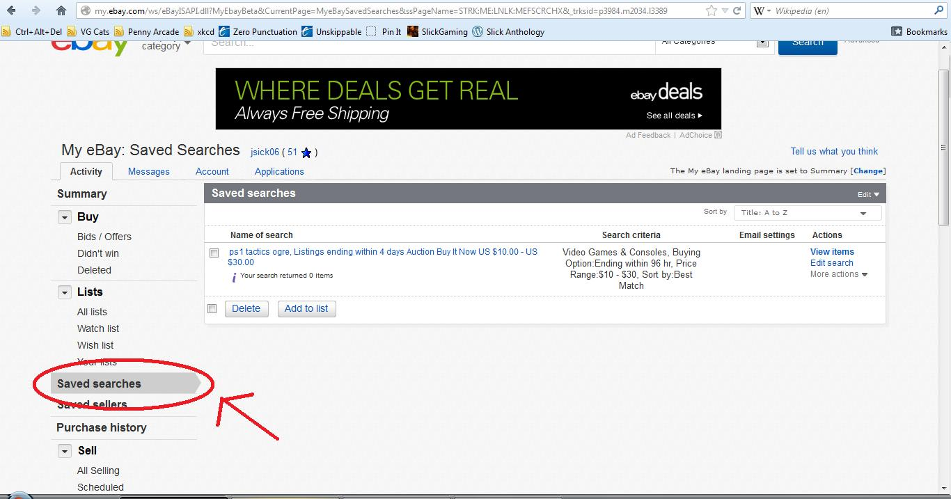 After saving your search, you can go back into the My eBay tab and view your saved searches at any time.