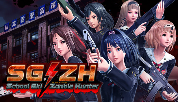 Where to Even Begin with School Girl/Zombie Hunter…