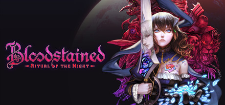 It was a Slow Burn but Bloodstained: Ritual of the Night was Worth It