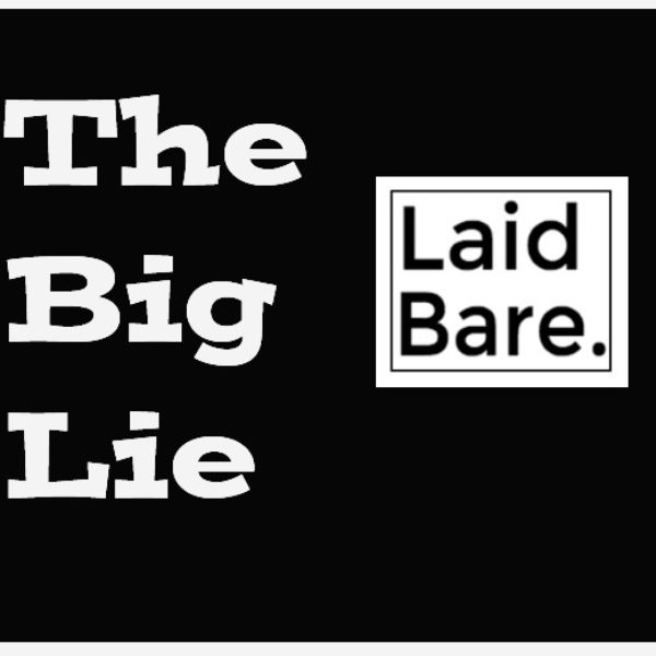 The Essence of the Big Lie to the Legislative Body of ASALH Laid Bare