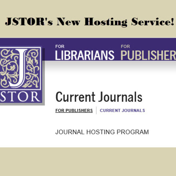 Oh Snap, JSTOR Cuts Fees and Enhances Our Self-Publishing Program
