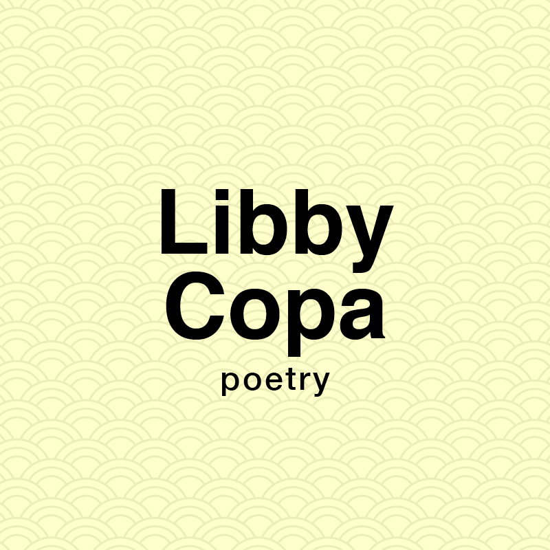 Libby Copa poetry