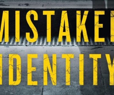 Mistaken Identity - Featured Image