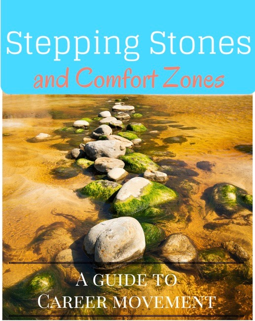 Stepping Stones and Comfort Zones For Young Professionals