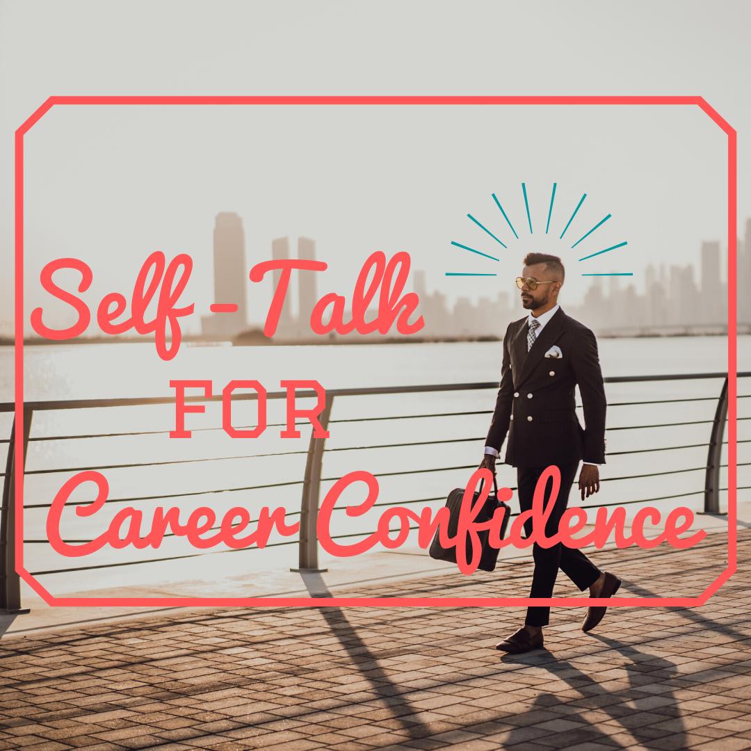 Self-Talk for Career Confidence