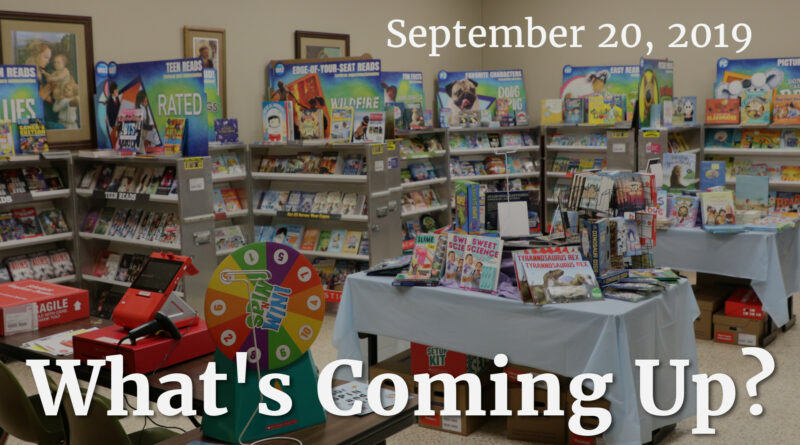 What's Coming Up? September 20, 2019