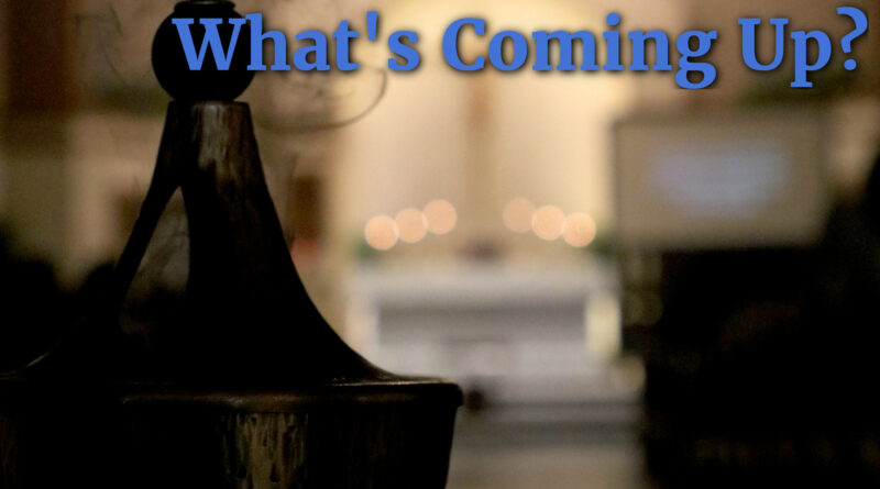 What's Coming Up? November 15, 2019