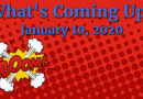 What's Coming Up? January 10, 2020
