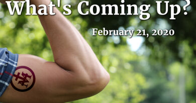 What's Coming Up? February 21, 2020