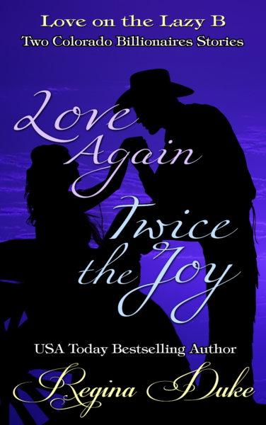 Love on the Lazy B: Love Again, Twice the Joy