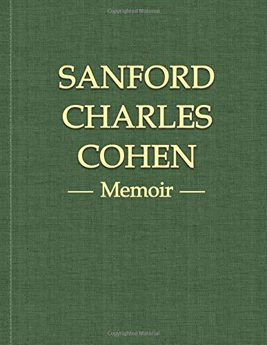 Sanford Charles Cohen memoir