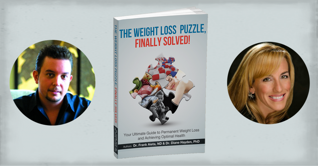 The Weight Loss Puzzle Finally Solved with Dr. Frank Aieta and Dr. Diane Hayden