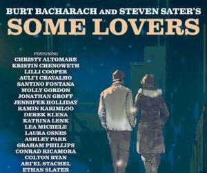 BURT BACHARACH AND STEVEN SATER SOME LOVERS