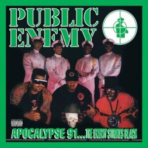 public enemy 'APOCALYPSE 91... THE ENEMY STRIKES BLACK'