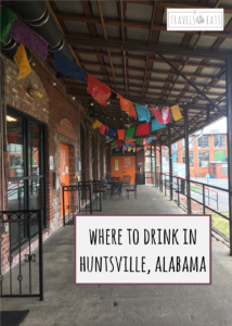 Places to Drink in Huntsville, Alabama - kktravelsandeats