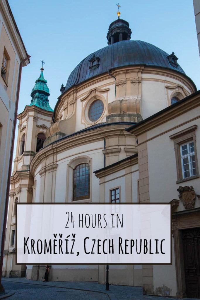 24 Hours in Kromeriz, Czech Republic