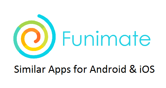 Apps Similar To Funimate App
